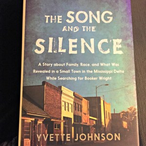 The Song and The Silence by Yvette Johnson