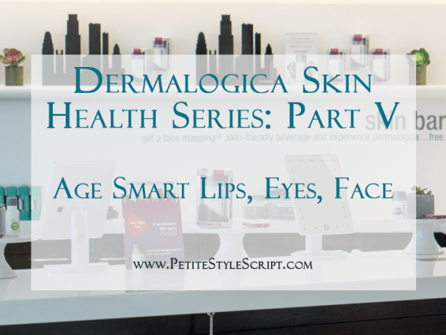 Dermalogica Skin Health Series   Age Smart Lips  Eyes   Face     Dermalogica Skin Health Series   Age Smart Lips  Eyes   Face   Petite Style  Script