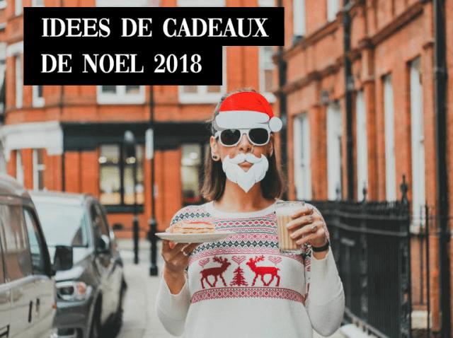 Idee cadeau noel 2018