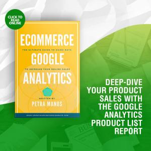 Deep-dive your Product Sales with the Google Analytics Product List Report