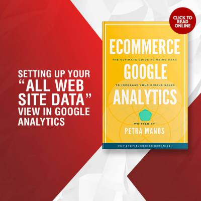 """Setting Up Your """"All Web Site Data"""" View in Google Analytics"""