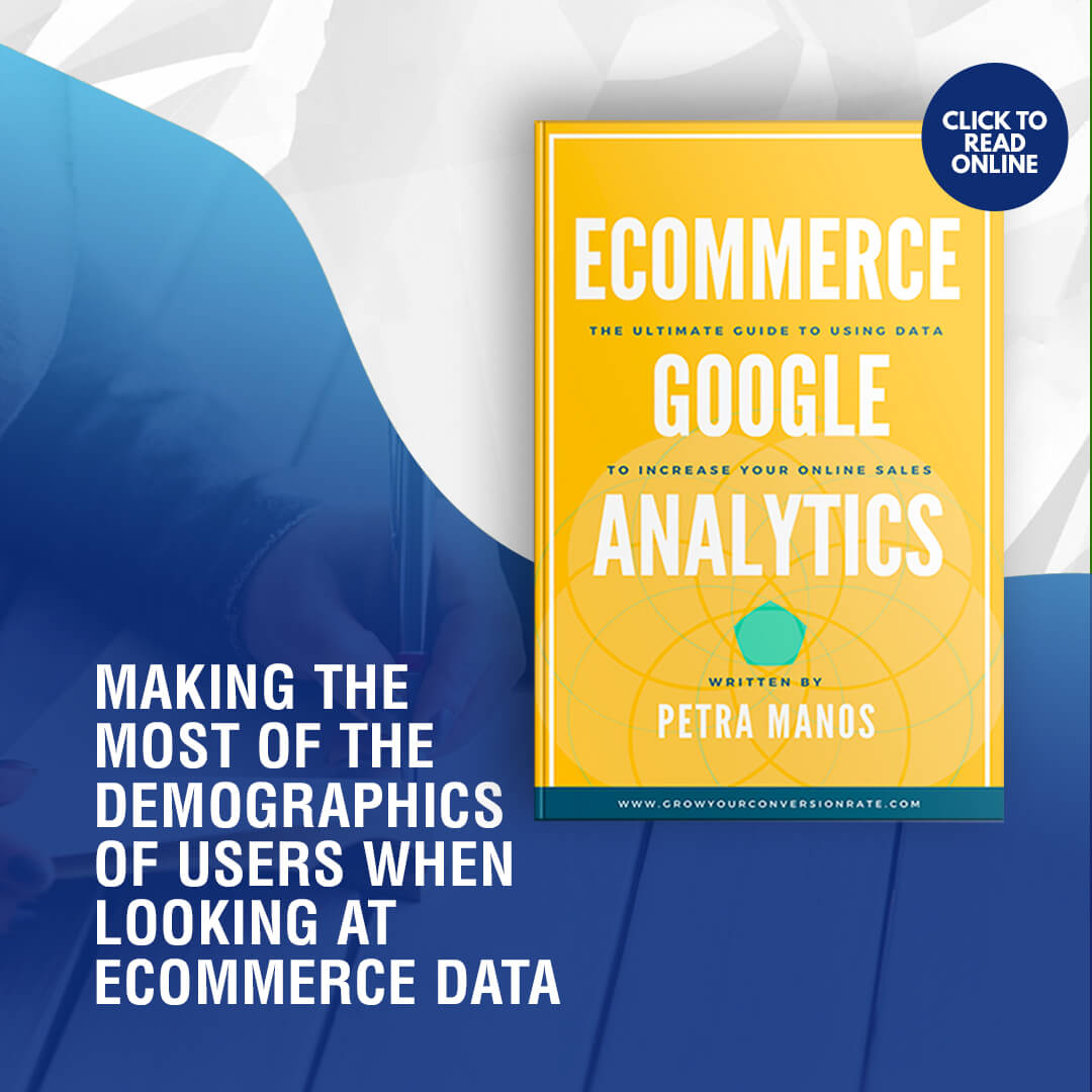 Making the Most of the Demographics of Users When Looking at Ecommerce Data