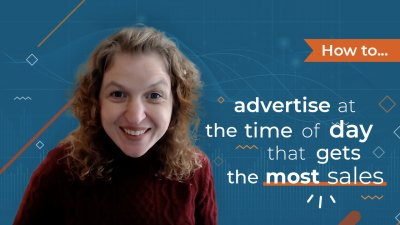[Video] How To Advertise at the Time of Day That Gets The Most Sales
