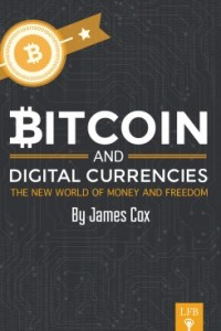 Bitcoin and Digital Currencies