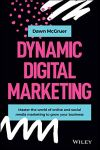 Dynamic Digital Marketing - a practical business book