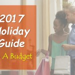 2017 Holiday Guide on a Budget