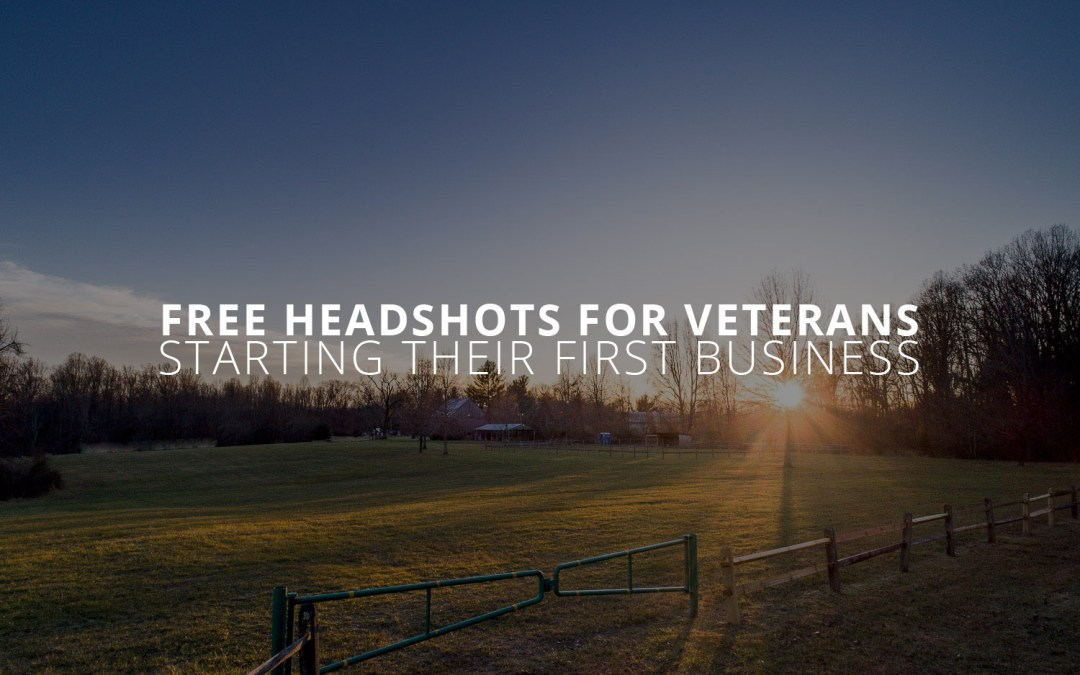 Free Headshots for Veterans Starting their First Business