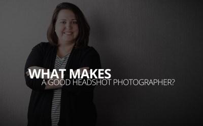 What makes a good headshot photographer?