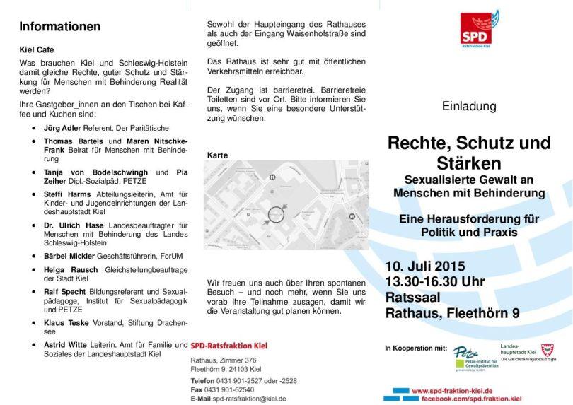 Einladung: Rechte, Schutz und Stärken - Sexualisierte Gewalt an Menschen mit Behinderungen. Eine Herausforderung für Politik und Praxis. 10. Juli 2015, 13.30-16.30 Uhr, Ratssaal, Rathaus, Fleethörn 9, Kiel.