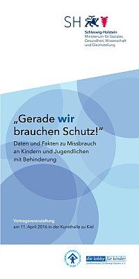"""Fachhochschule Kiel, 10.11. 2016 Fachtagung """"Gerade WIR brauchen Schutz! Prävention von sexuellem Missbrauch bei Kindern und Jugendlichen mit Behinderung"""""""