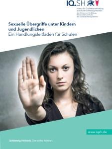 Sexuelle Übergriffe unter Kindern und Jugendlichen - Ein Handlungsleitfaden für Schulen