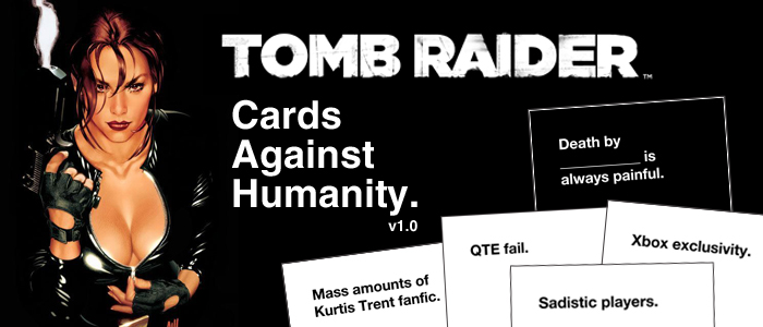 Cards Against Humanity: Tomb Raider game