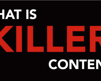 Killer Content | Why You Should Create Killer Contents