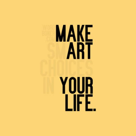 make art your life