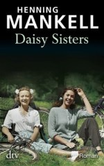 Mankell_Daisy Sisters