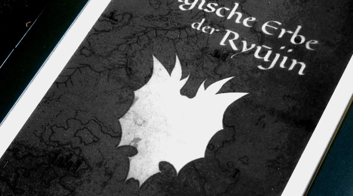 """Stephan Lethaus: """"Das magische Erbe der Ryūjin"""" (Ryūjin Saga Band 1)"""