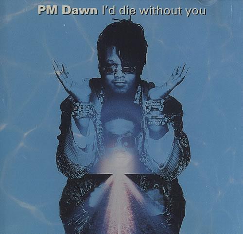 P-M-Dawn-Id-Die-Without-Yo-104921