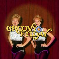 Groovy Friday – When? When? When?