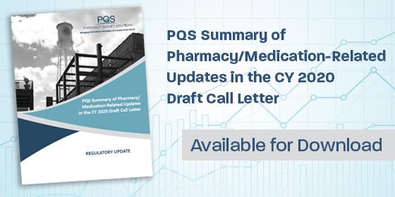 PQS Summarizes CMS Calendar Year 2020 Draft Call Letter | PQS