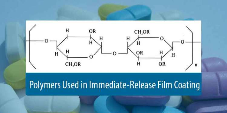 Film coating: Polymers used in immediate release film coating