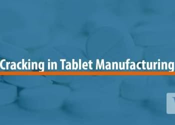 Featured image for Cracking in Tablet Manufacturing: Causes and Remedies