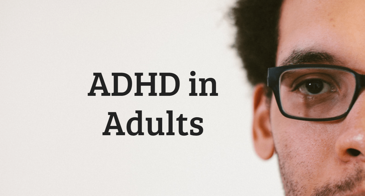 9 Signs You May Have ADHD As An Adult - Pharmasite Research, Inc