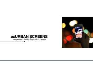 exURBAN SCREENS: Augmented Reality Tour