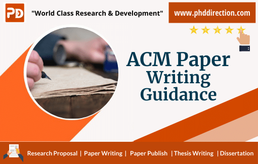 PhD Masters Assisting ACM Paper Writing Guidance