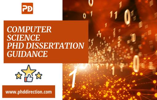 Computer Science PhD Dissertation Guidance Online