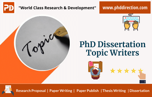 Buy PhD Dissertation Topic Writers from Expert panel Team