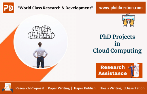 Research PhD Projects in cloud computing online for research scholars
