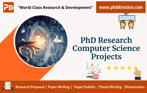 Innovative PhD Research Computer Science Projects for Research Scholar