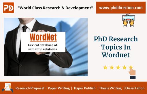 Innovative PhD Research Topics in WordNet