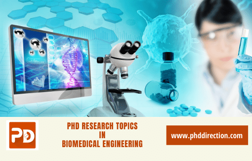 Innovative PhD Research Topics in Biomedical engineering for research scholars