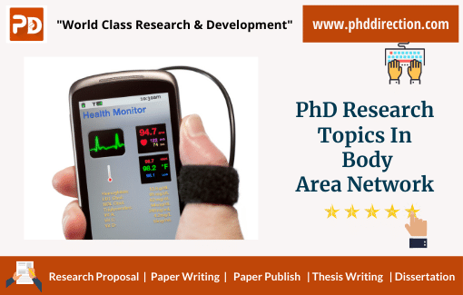 Trending PhD Research Topics in Body Area Network Projects