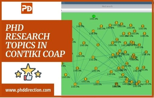Latest Trending PhD Research Topics in Contiki COAP