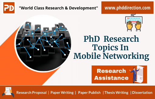 Innovative PhD Research Topics in Mobile Networking