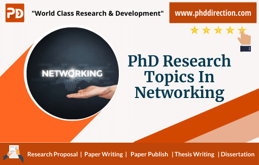 Innovative PhD Research Topics in Networking