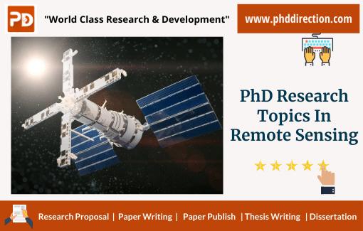 Innovative PhD Research Topics in Remote Sensing