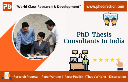 Best PhD Thesis Consultants in India