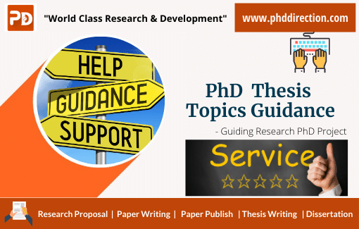 Best PhD Thesis Topics Guidance for Research Scholars