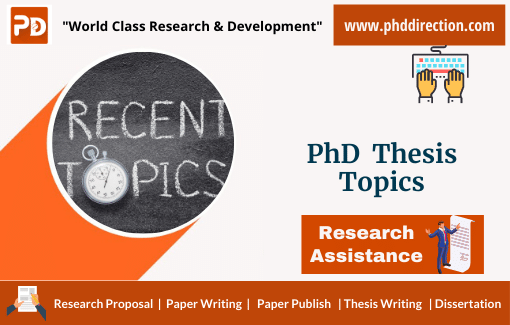 Trending PhD Thesis Topics for Research Scholars