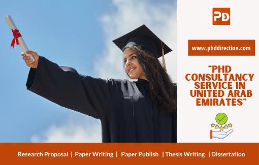 Best PhD Consultancy Service in United Arab Emirates