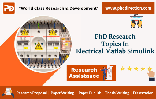Latest PhD Research Topics in Electrical Matlab Simulink