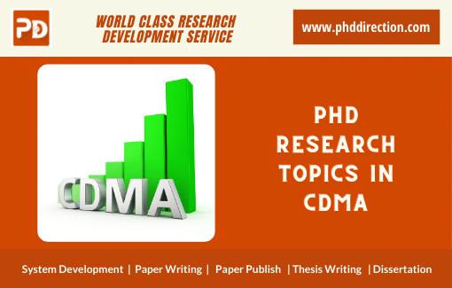 Innovative PhD Research Topics in CDMA Network