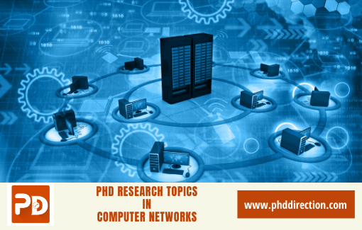 PhD research Topics in computer Networks Online
