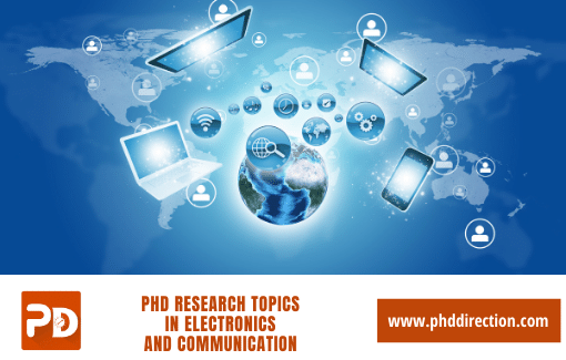 Innovative PhD Research Topics in Electronics and communication engineering