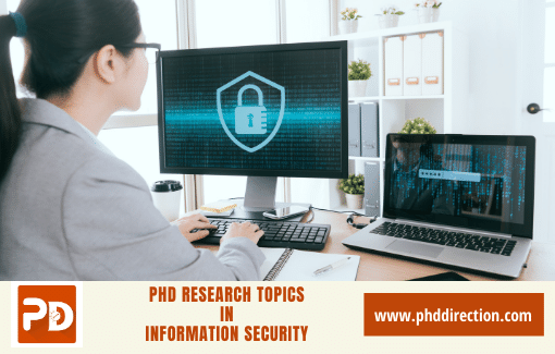 Innovative PhD Research Topics in Information Security Projects