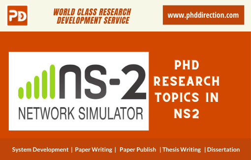 Innovative PhD Research Topics in NS2