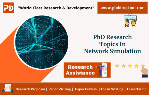Innovative PhD Research Topics in Network Simulation